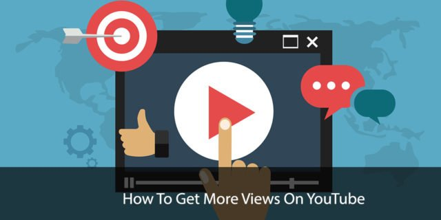 How To Get More YouTube Views